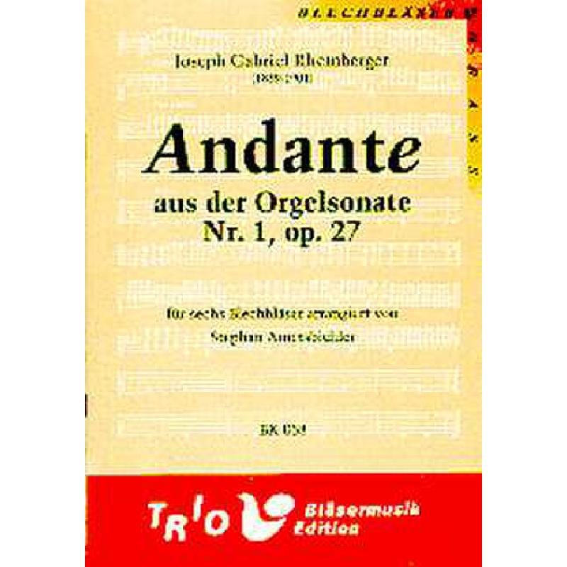 Titelbild für TRIO -BK058 - ANDANTE (ORGELSONATE 1 OP 27)