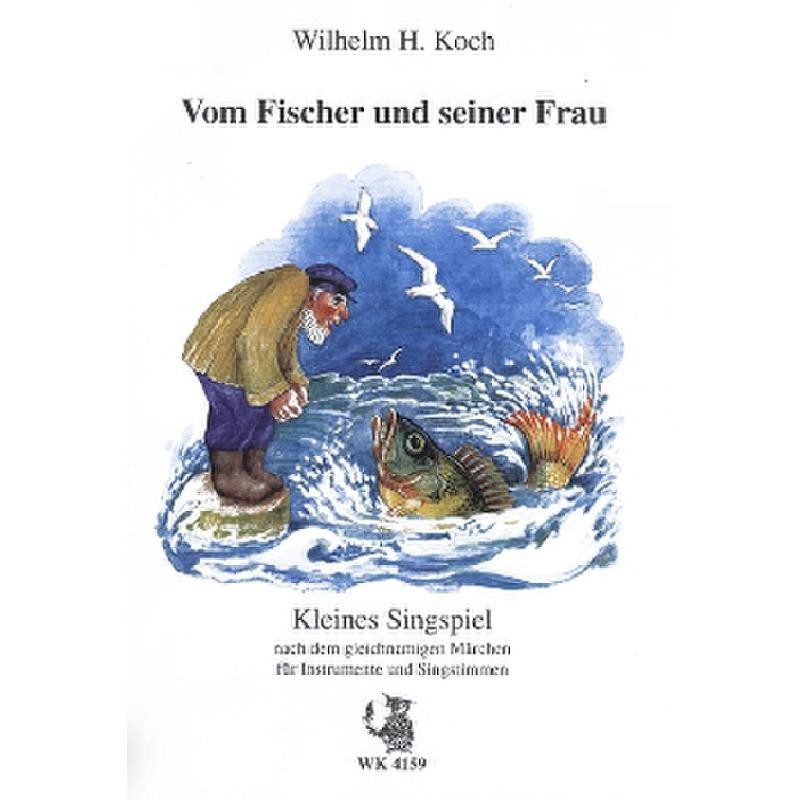 Titelbild für WK 4159 - VOM FISCHER UND SEINER FRAU