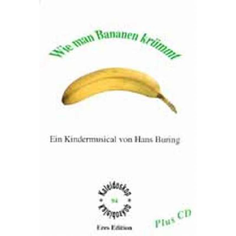 Titelbild für ERES 94-2 - WIE MAN BANANEN KRUEMMT - KINDERMUSICAL