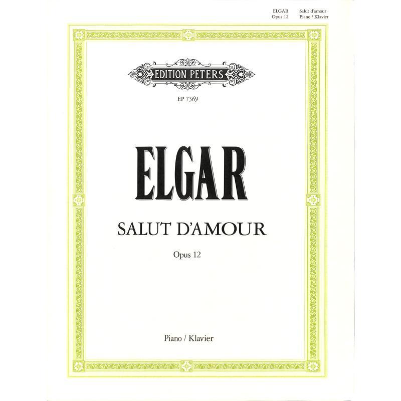 Titelbild für EP 7369 - SALUT D'AMOUR OP 12