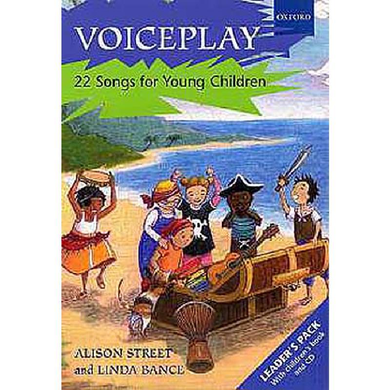 Titelbild für 978-0-19-321060-8 - VOICEPLAY - 22 SONGS FOR YOUNG CHILDREN