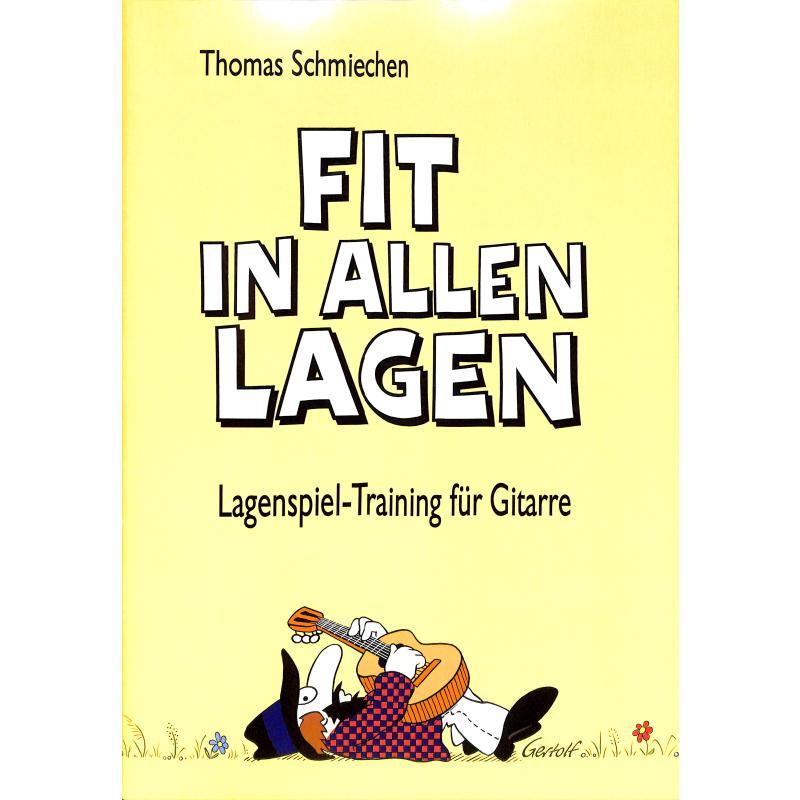 Titelbild für SCHMIECHEN 100 - FIT IN ALLEN LAGEN - LAGENSPIEL TRAINING FUR GITARRE