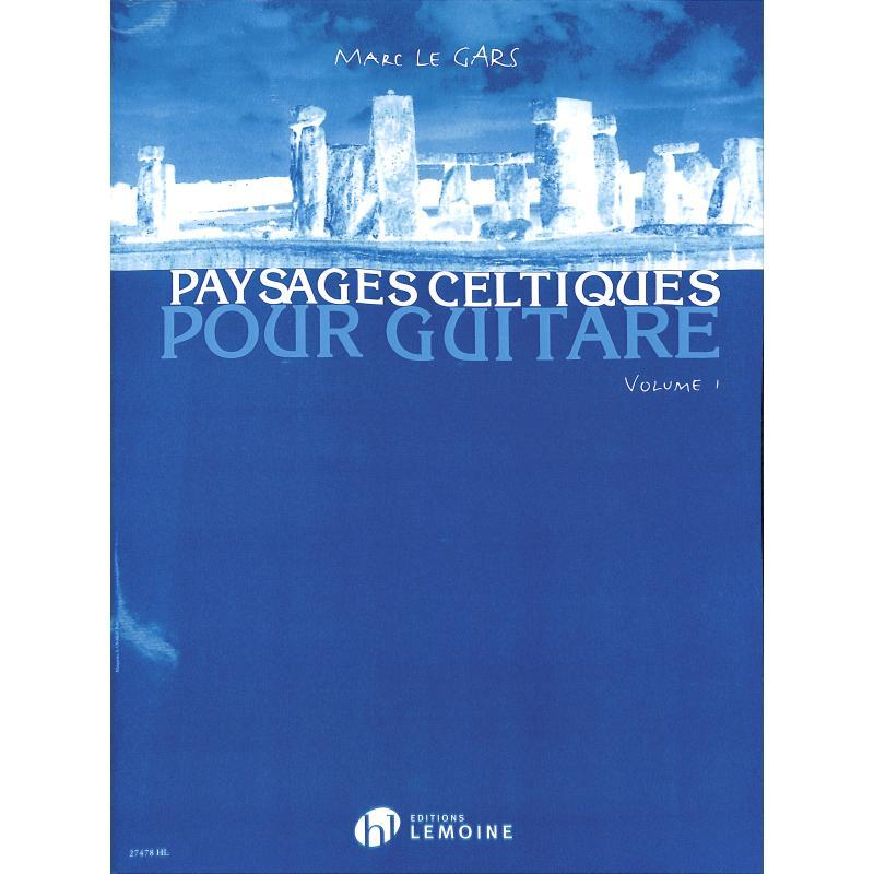 Titelbild für LEMOINE 27478 - PAYSAGES CELTIQUES
