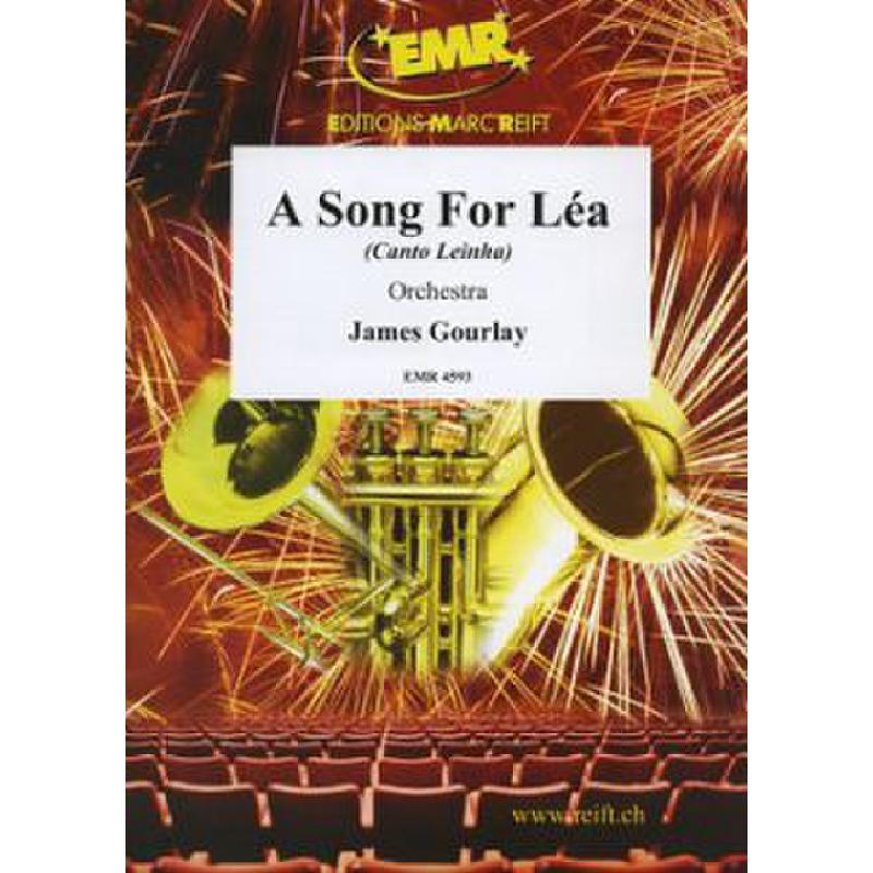 Titelbild für EMR 4593 - A SONG FOR LEA (CANTO LEINHA)