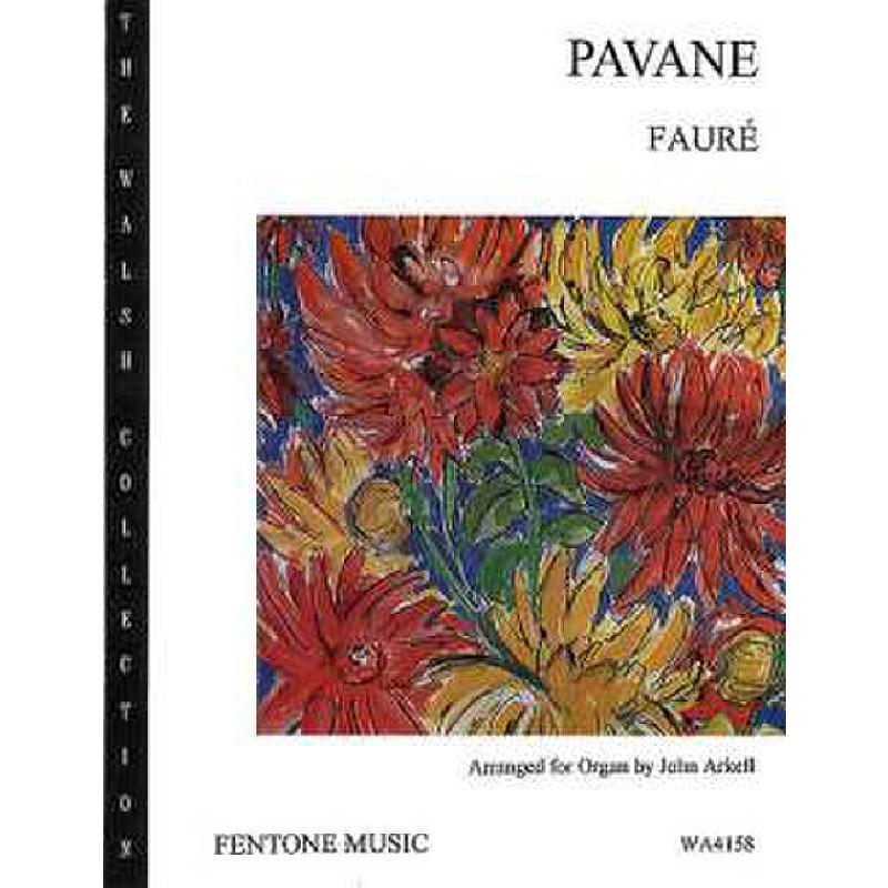Titelbild für FENTONE -WA4158 - PAVANE OP 50