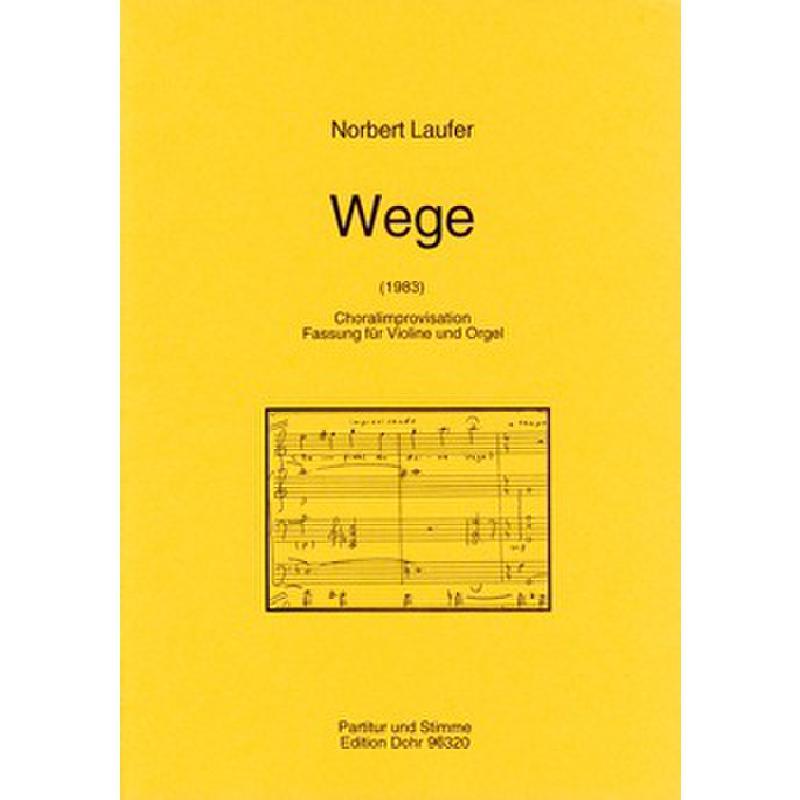 Titelbild für DOHR 96320 - WEGE (1983) - CHORALIMPROVISATION