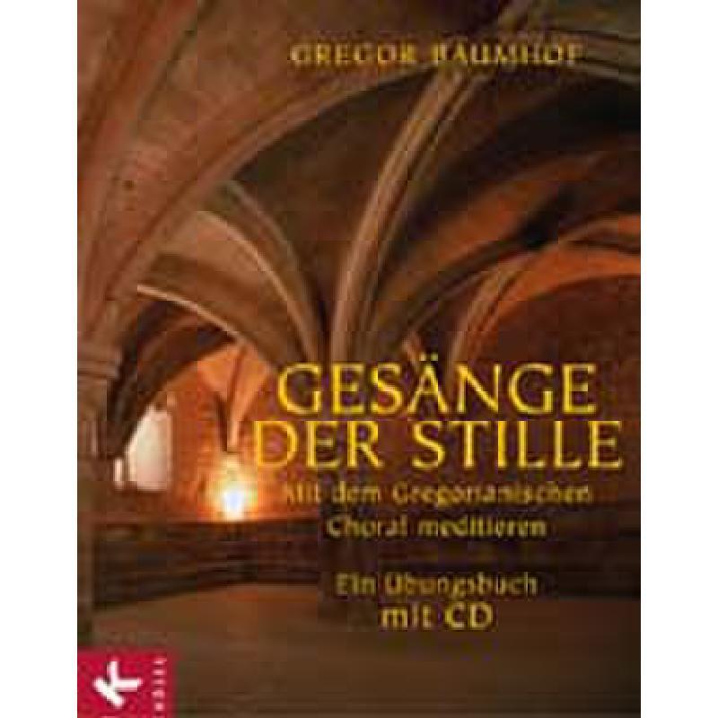 Titelbild für ISBN 3-466-36721-2 - GESAENGE DER STILLE