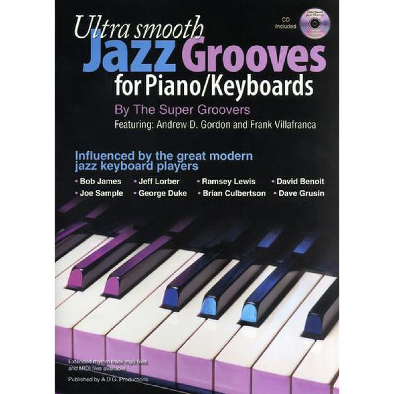 Titelbild für ADG 128 - ULTRA SMOOTH JAZZ GROOVES FOR PIANO / KEYBOARDS