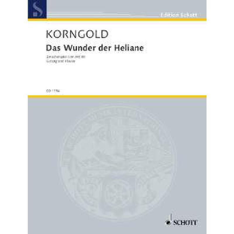 Titelbild für ED 1754 - ZWISCHENSPIEL AKT 3 (DAS WUNDER DER HELIANE)
