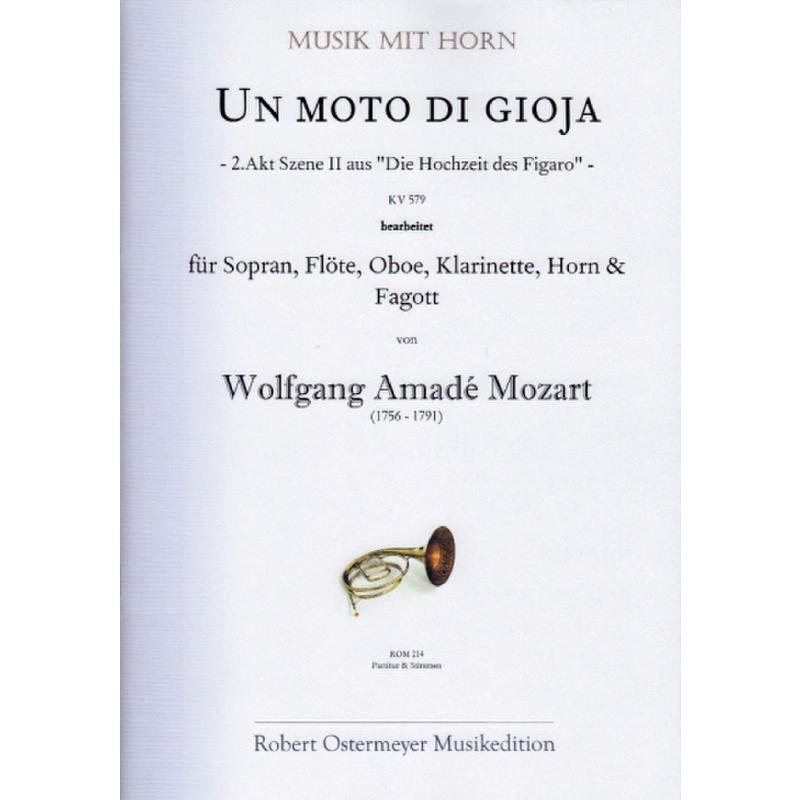 Titelbild für ROM 214 - UN MOTO DI GIOJA KV 579 (HOCHZEIT DES FIGARO)