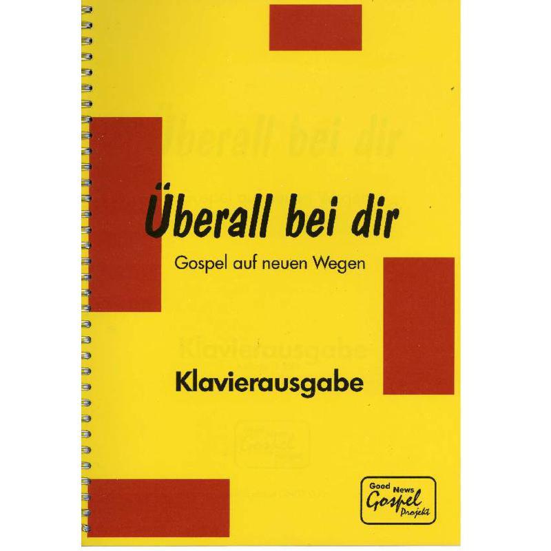 Titelbild für GNGP 002 - UEBERALL BEI DIR - GOSPEL AUF NEUEN WEGEN
