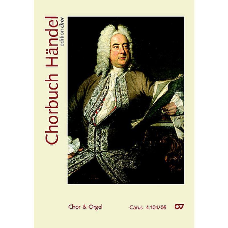 Titelbild für CARUS 4104-05 - CHORBUCH HAENDEL