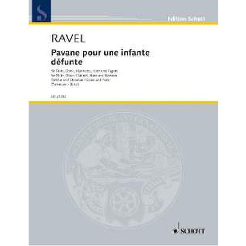 Titelbild für ED 20382 - PAVANE POUR UNE INFANTE DEFUNTE