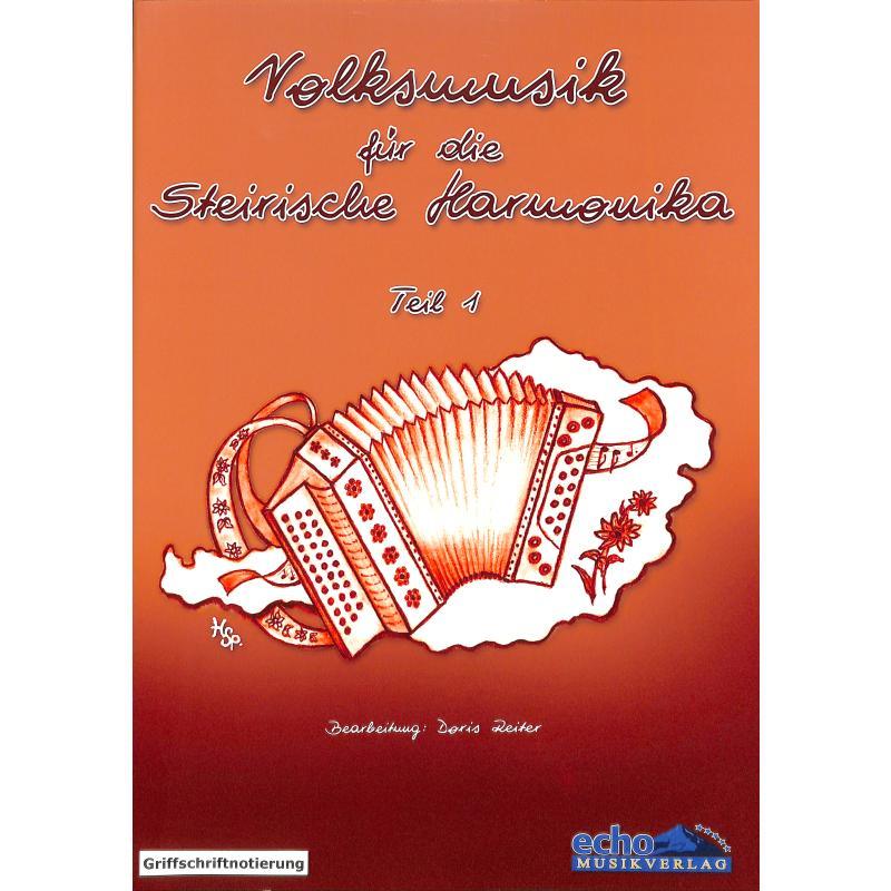Titelbild für KOCH -EC3041 - VOLKSMUSIK FUER DIE STEIRISCHE HARMONIKA 1