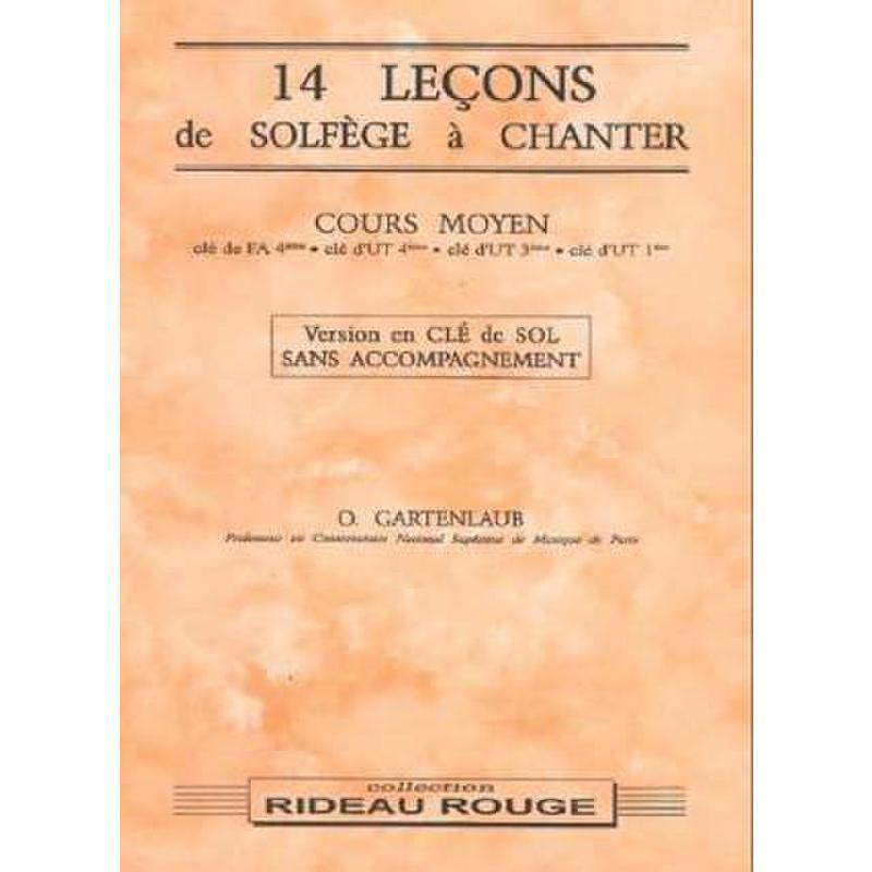 Titelbild für MF 949 - 14 LECONS DE SOLFEGE A CHANTER COURS MOYEN