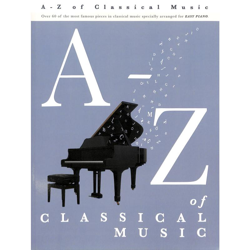 Titelbild für MSAM 994180 - A-Z OF CLASSICAL MUSIC