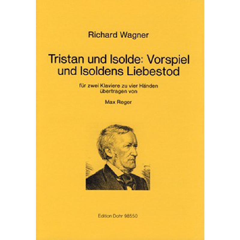 Titelbild für DOHR 98550 - VORSPIEL + ISOLDES LIEBESTOD (AUS TRISTAN + ISOLDE)