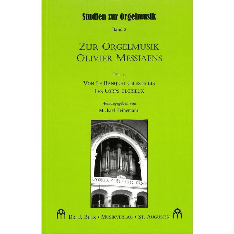 Titelbild für BUTZ -BUB08 - ZUR ORGELMUSIK OLIVIER MESSIAENS 1