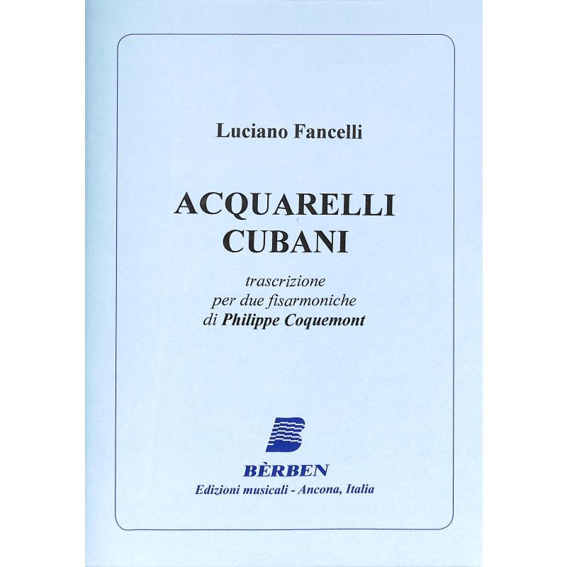 Titelbild für BE 4761 - ACQUARELLI CUBANI