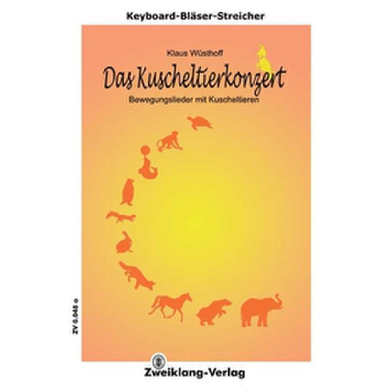 Titelbild für ZWEIKLANG 0048A - DAS KUSCHELTIERKONZERT