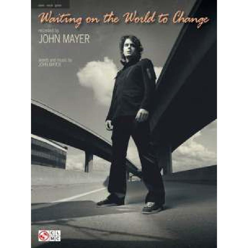 Titelbild für HL 2500958 - WAITING ON THE WORLD TO CHANGE