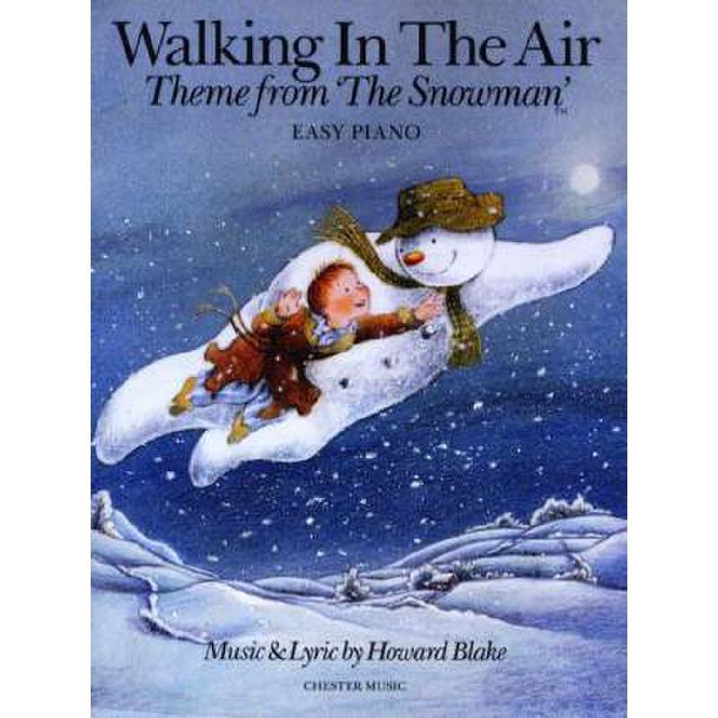Titelbild für CH 77055 - WALKING IN THE AIR (THE SNOWMAN)