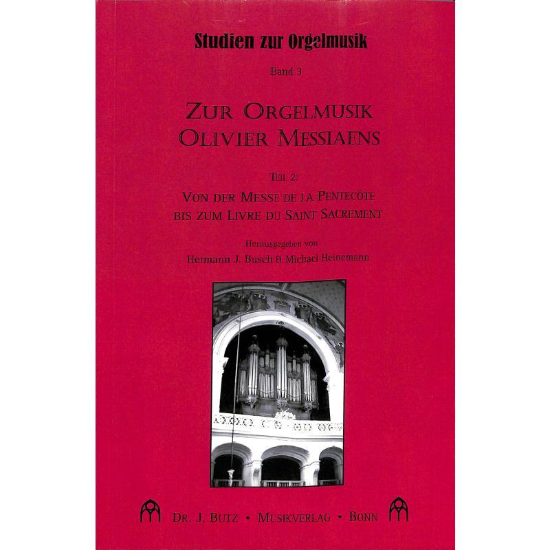 Titelbild für BUTZ -BUB09 - ZUR ORGELMUSIK OLIVIER MESSIAENS 2