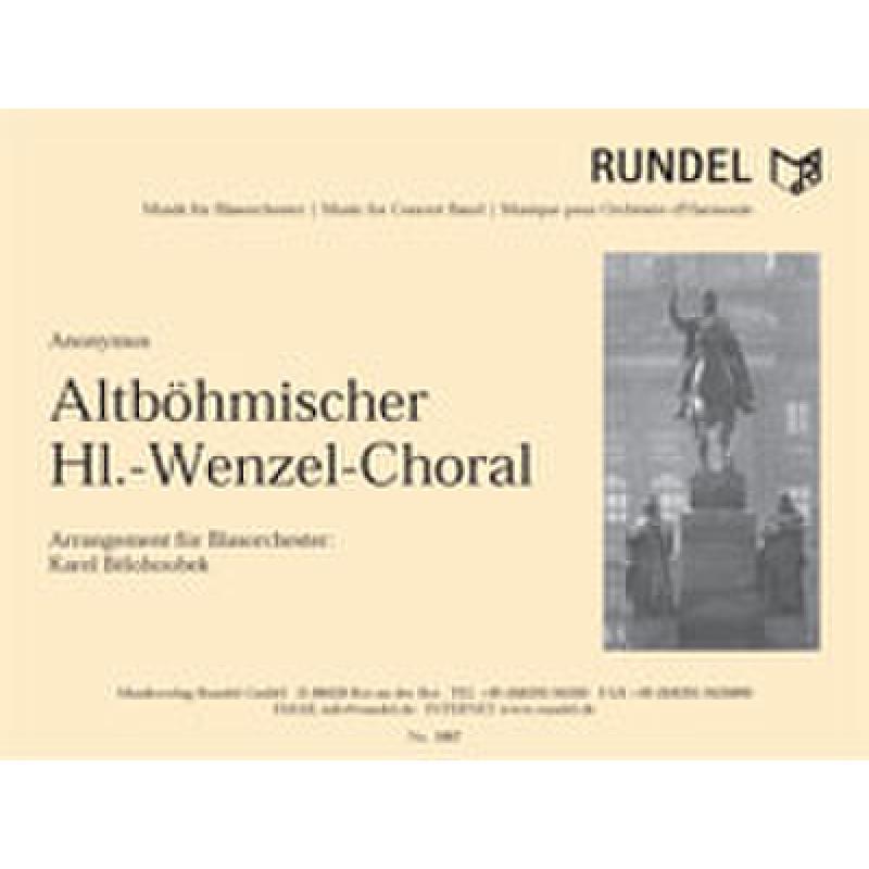 Titelbild für RUNDEL 1887 - ALTBOEHMISCHER HL WENZEL CHORAL