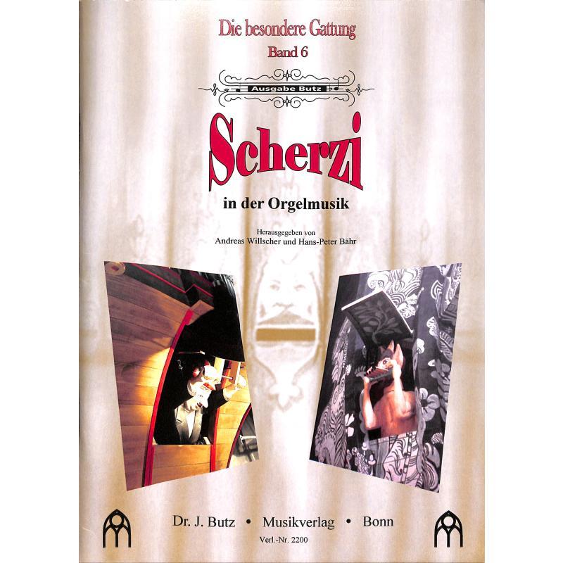 Titelbild für BUTZ 2200 - SCHERZI IN DER ORGELMUSIK