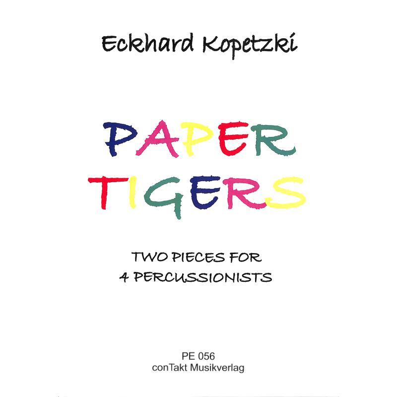 Titelbild für CONTAKT -PE056 - PAPER TIGERS
