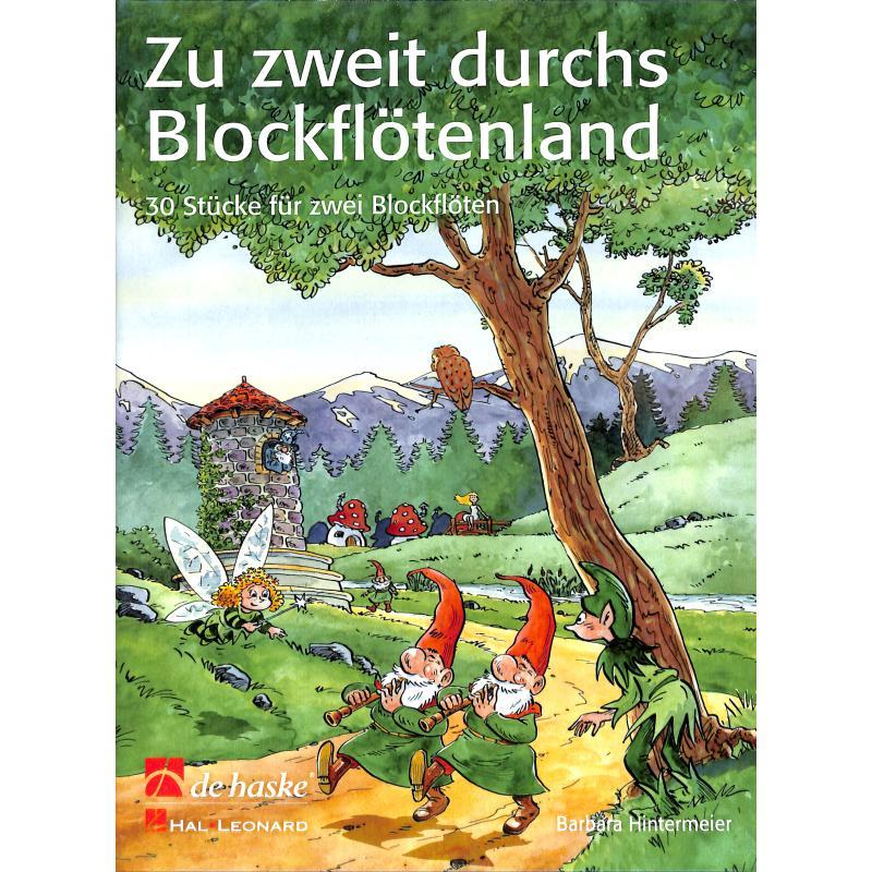 Titelbild für HASKE 1094681 - ZU ZWEIT DURCHS BLOCKFLOETENLAND