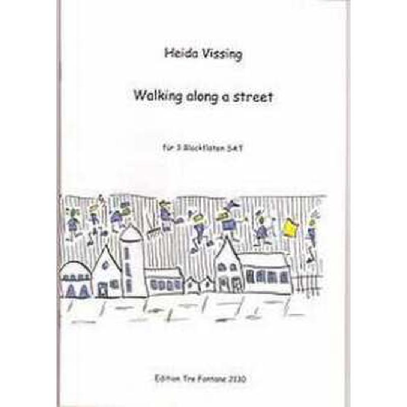Titelbild für ETF 2130 - WALKING ALONG A STREET