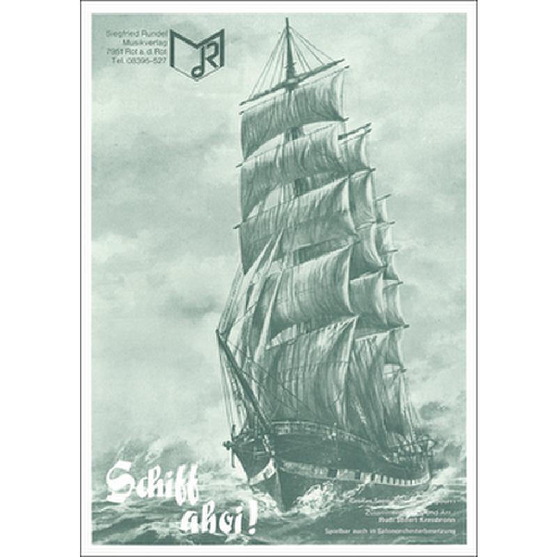 Titelbild für RUNDEL 354-TSAX2 - SCHIFF AHOI