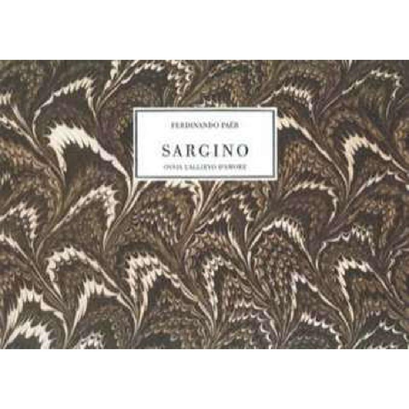 Titelbild für SPES -MD008 - SARGINO O L'ALLIEVO DELL'AMORE