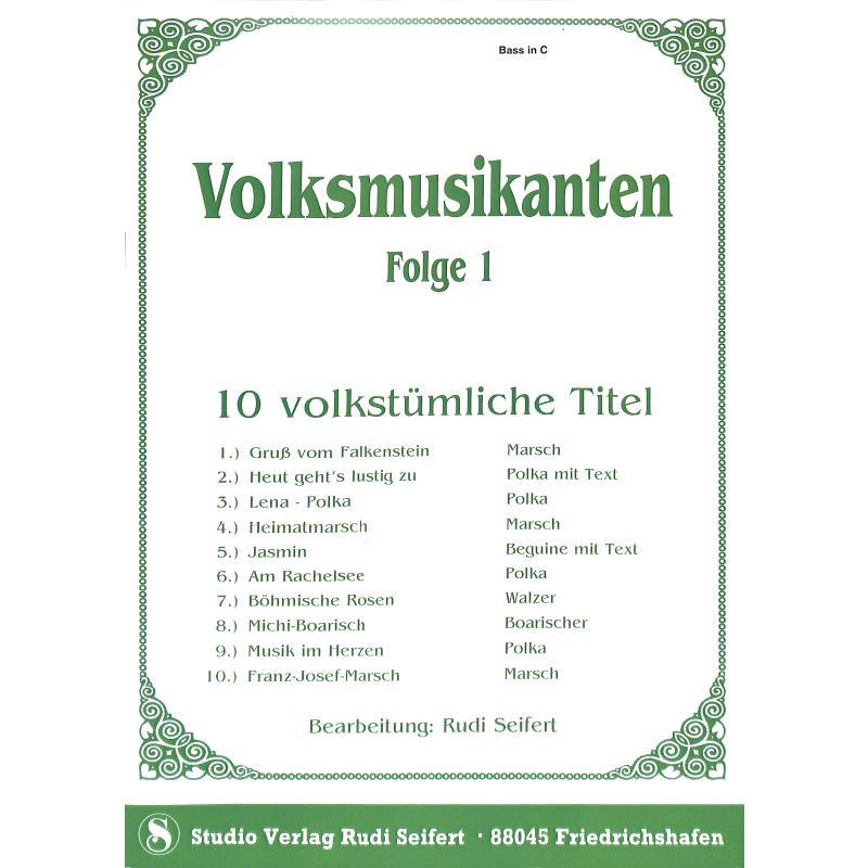 Titelbild für SEIF 17014010-BASSC - VOLKSMUSIKANTEN 1
