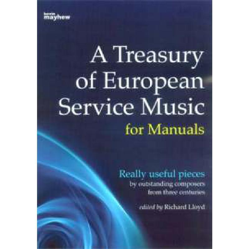 Titelbild für KM 1400496 - A TREASURY OF EUROPEAN SERVICE MUSIC FOR MANUALS
