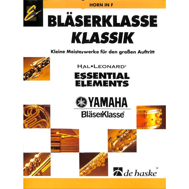 Titelbild für HASKE 1094694 - BLAESERKLASSE KLASSIK
