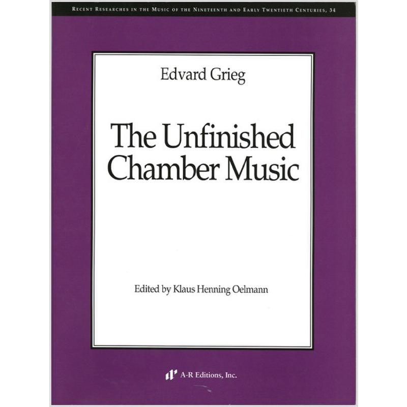 Titelbild für AREDITION -N034 - THE UNFINISHED CHAMBER MUSIC