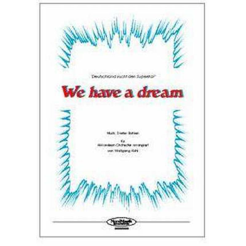 Titelbild für NORD 3021010 - WE HAVE A DREAM