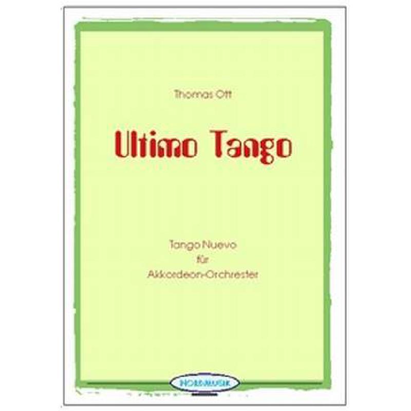 Titelbild für NORD 99101020 - ULTIMO TANGO - TANGO NUEVO