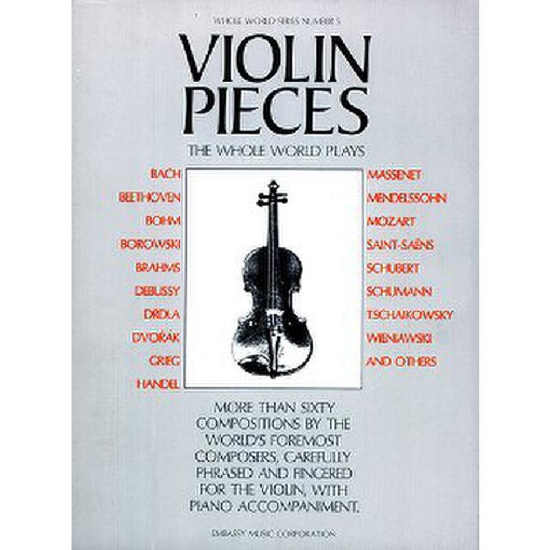 Titelbild für MSAM 42532 - VIOLIN PIECES THE WHOLE WORLD PLAYS