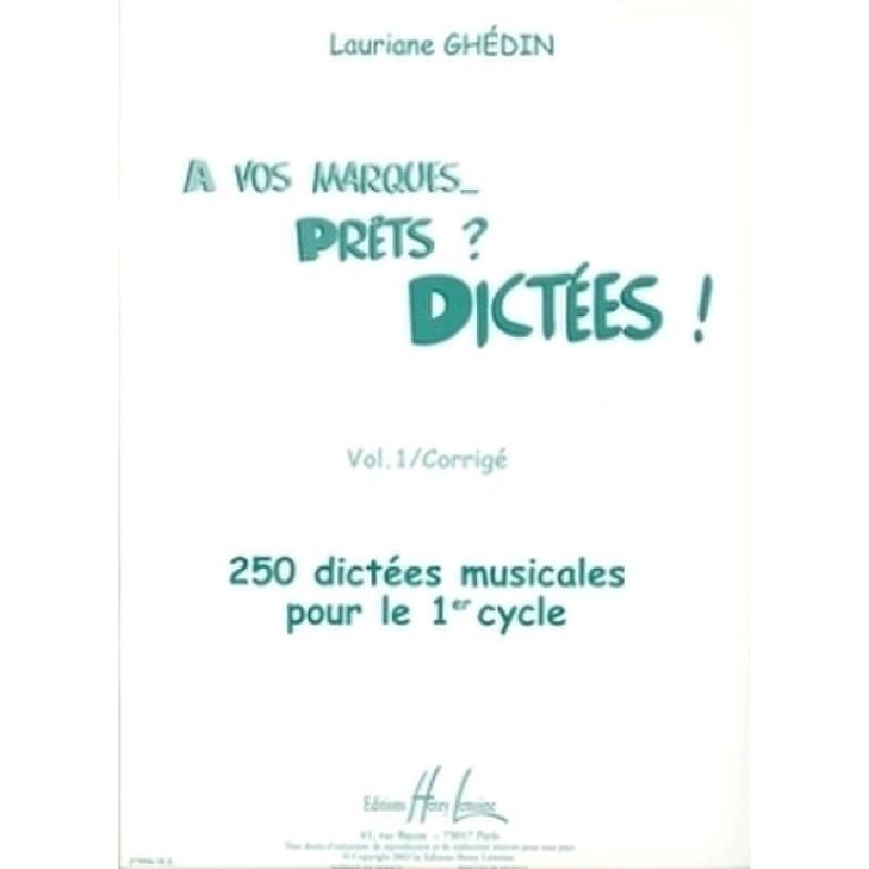 Titelbild für Lemoine 27996 - A VOS MARQUES PRETS DICTEES 1 - CORRIGE