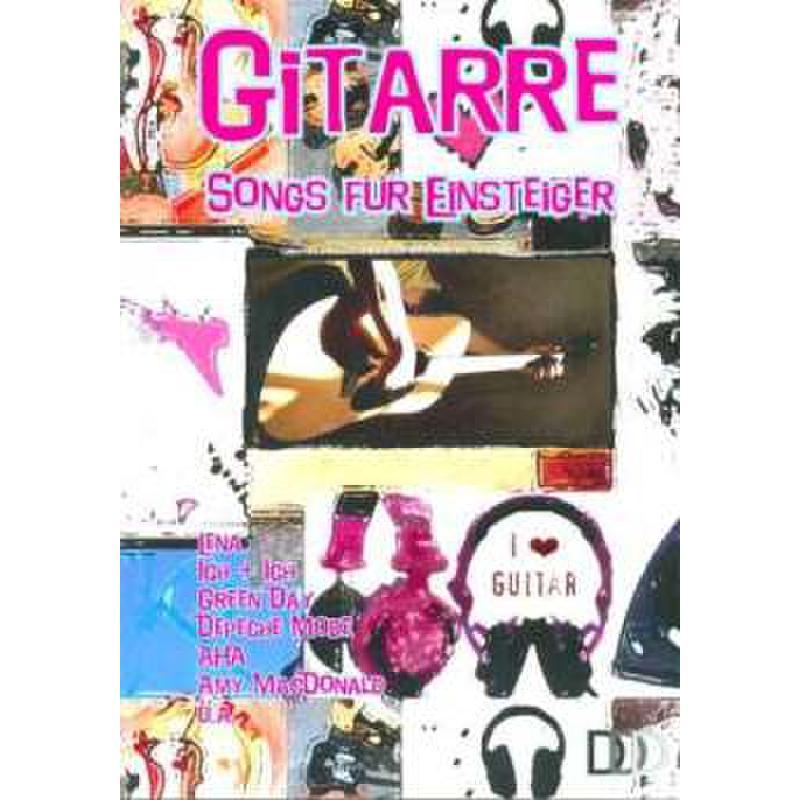 Titelbild für 978-3-941312-31-9 - GITARRE - SONGS FUER EINSTEIGER