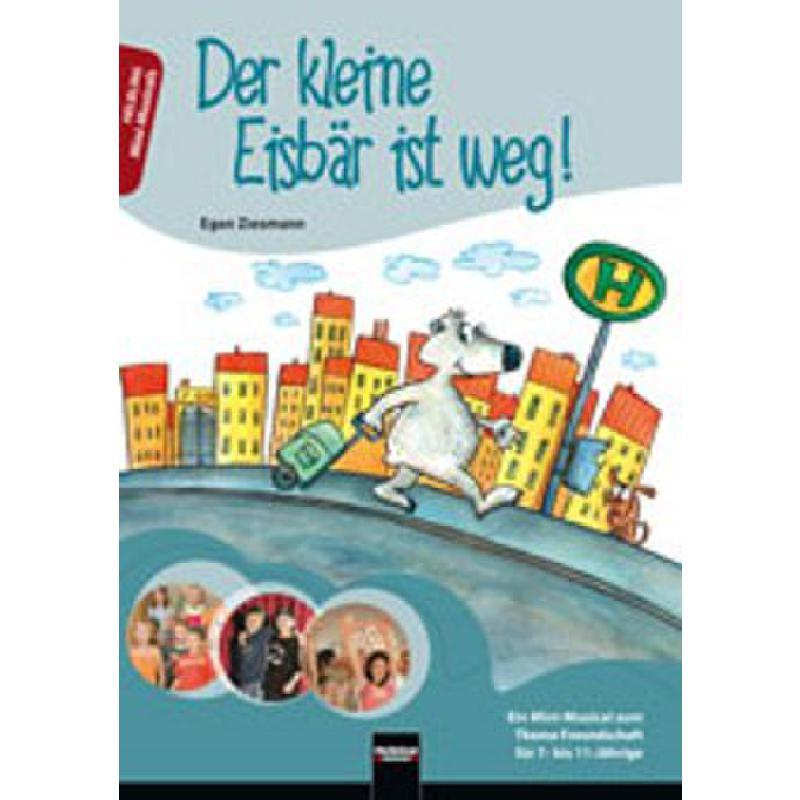 Titelbild für Helbl -S6599 - DER KLEINE EISBAER IST WEG