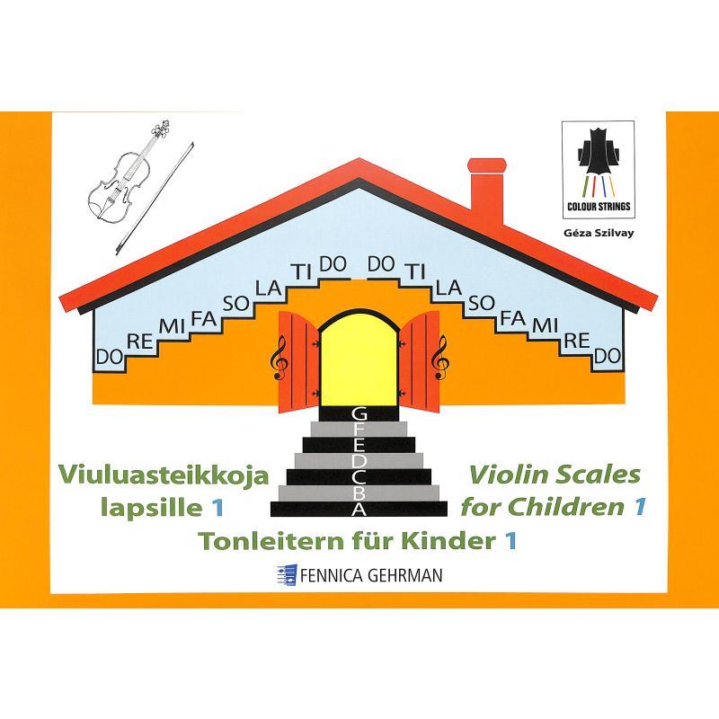 Titelbild für FENNICA 588-5 - VIOLIN SCALES FOR CHILDREN 1