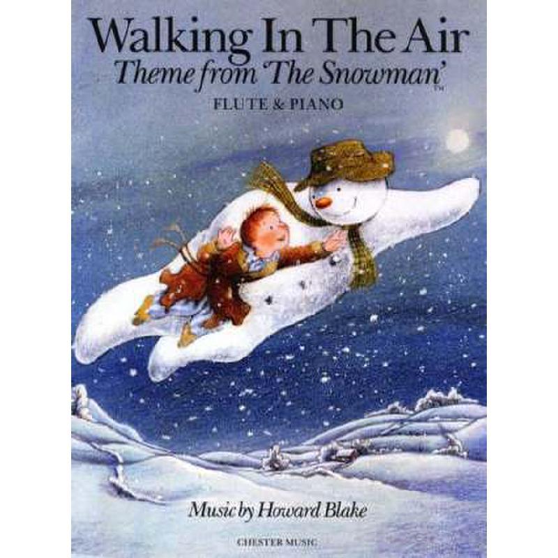 Titelbild für CH 76923 - WALKING IN THE AIR (THE SNOWMAN