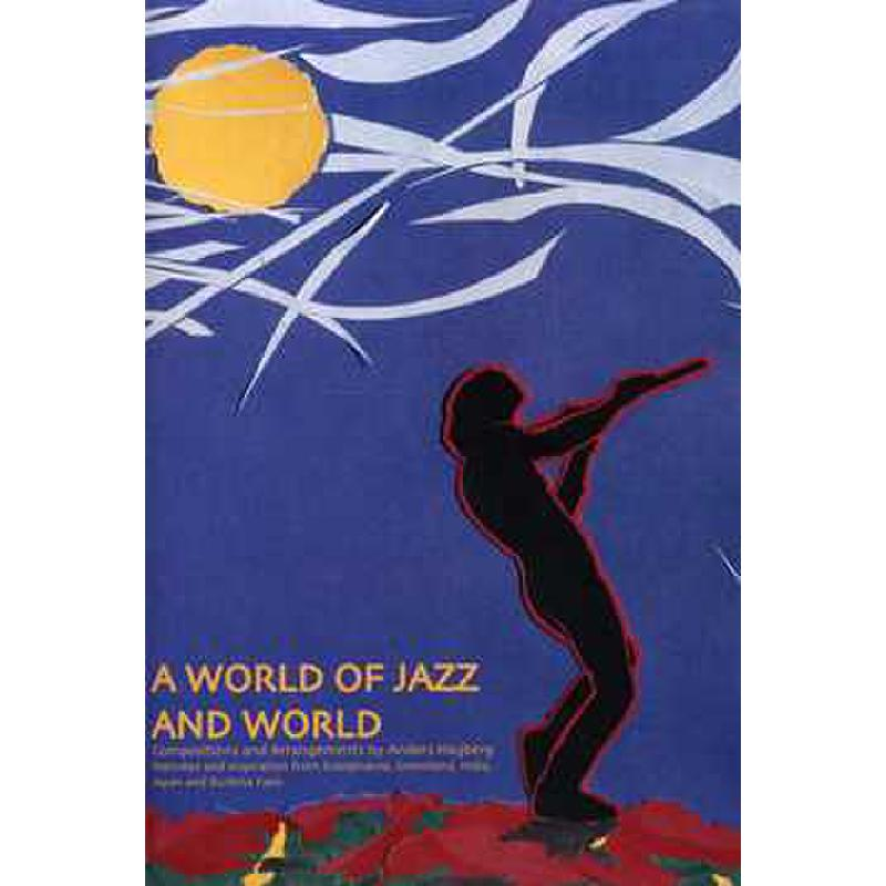 Titelbild für Wess 200907 - A WORLD OF JAZZ AND WORLD
