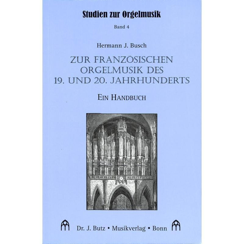 Titelbild für BUTZ -BUB12 - ZUR FRANZOESISCHEN ORGELMUSIK DES 19 + 20 JAHRHUNDERTS