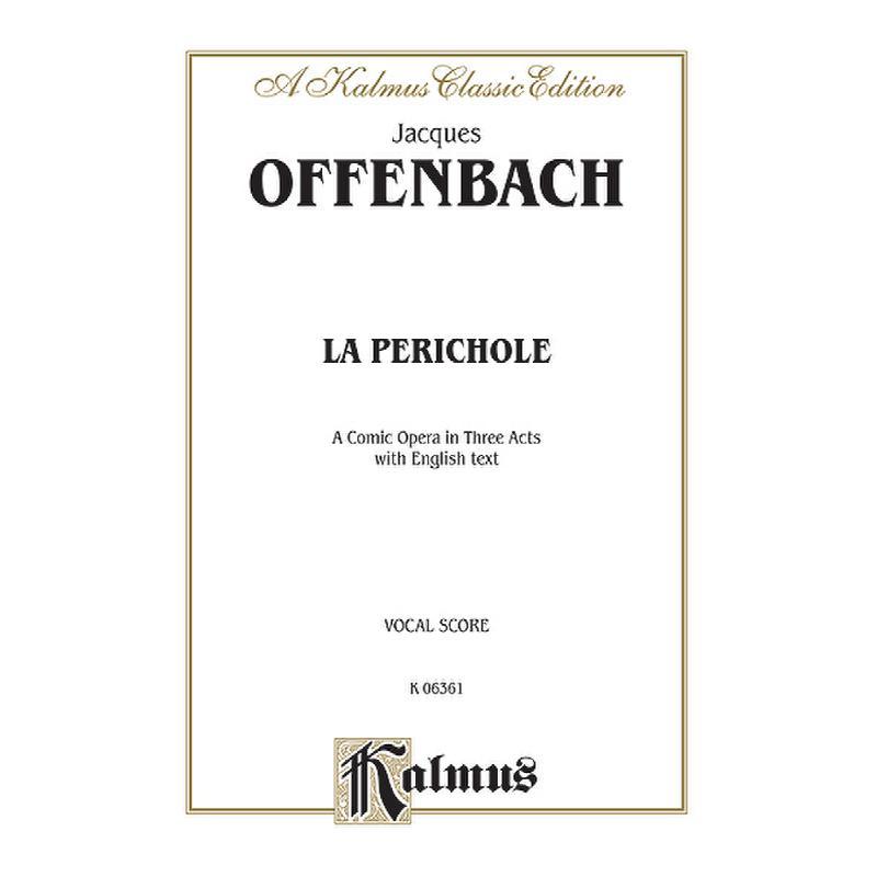 Produktinformationen zu LA PERICHOLE KALMUS 06361
