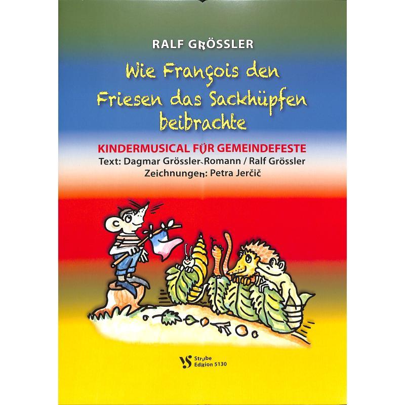 Titelbild für VS 5130 - WIE FRANCOIS DEN FRIESEN DAS SACKHUEPFEN BEIBRACHTE